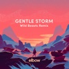 Gentle Storm Wild Beasts Remix Single