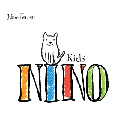 Nino Kids - Nino Ferrer
