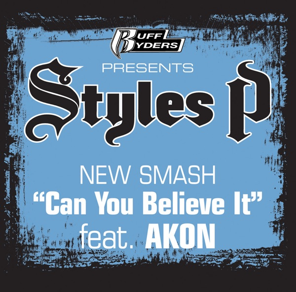 Can You Believe It (feat. Akon) - Single