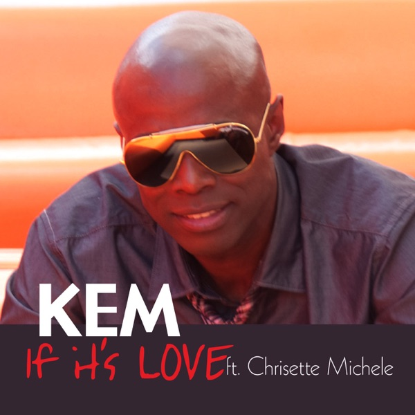 If It's Love (feat. Chrisette Michele)  - Single