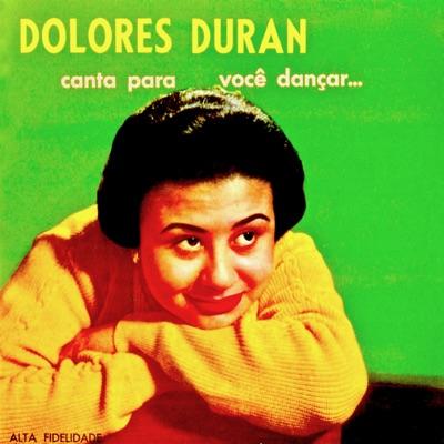 Canta para Voce Dançar (Remastered) - Dolores Duran