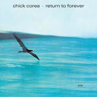 Chick Corea - Return To Forever artwork