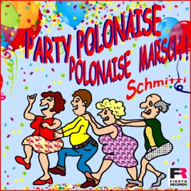 Party Weihnachtslieder.Polonaise Marsch Party Polonaise Single By Schmitti
