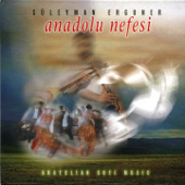 Anadolu Nefesi (Anatolia Sufi Music)