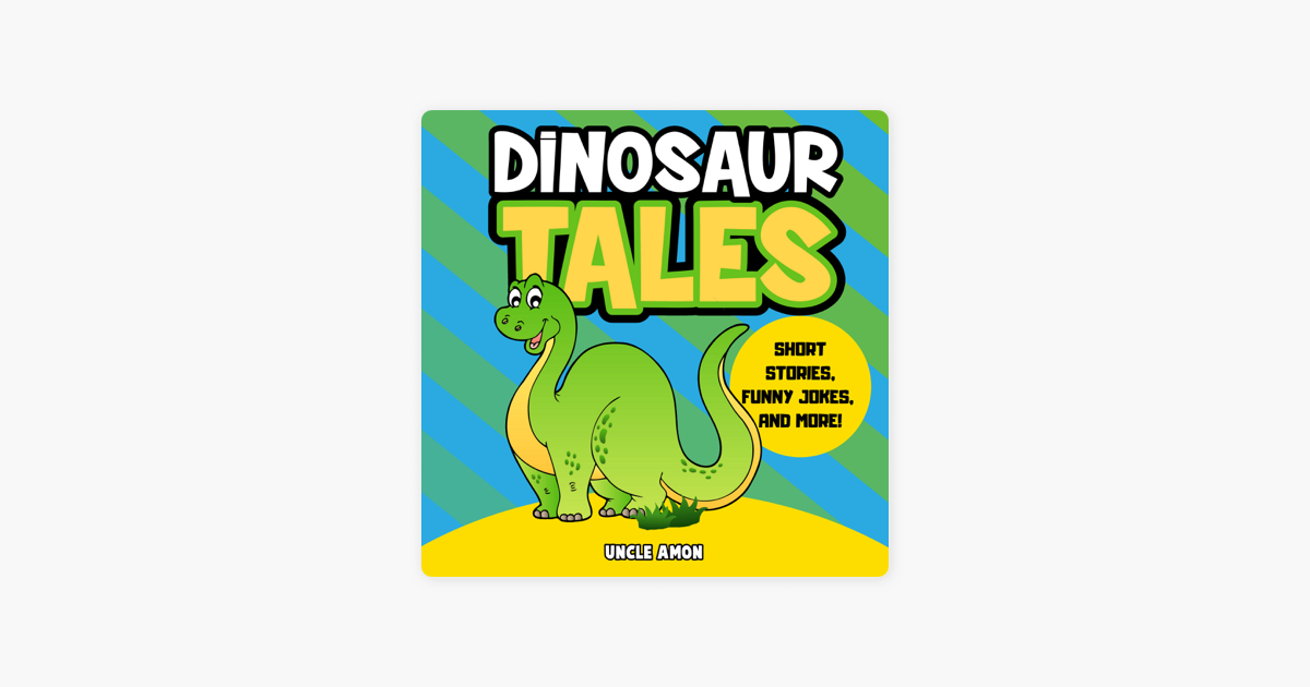 ‎Dinosaur Tales: Short Stories, Fun Games, Jokes for Kids, and More!: Fun  Time Reader, Book 47 (Unabridged)