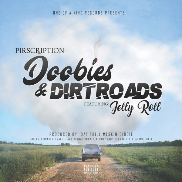 Doobies & Dirt Roads (feat. Jelly Roll) - Single