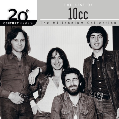 20th Century Masters - The Millennium Collection: The Best of 10cc - 10 Cc