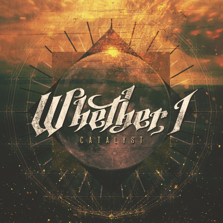 Whether, I - Catalyst (2014)