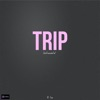 Trip (Originally Performed by Ella Mai)