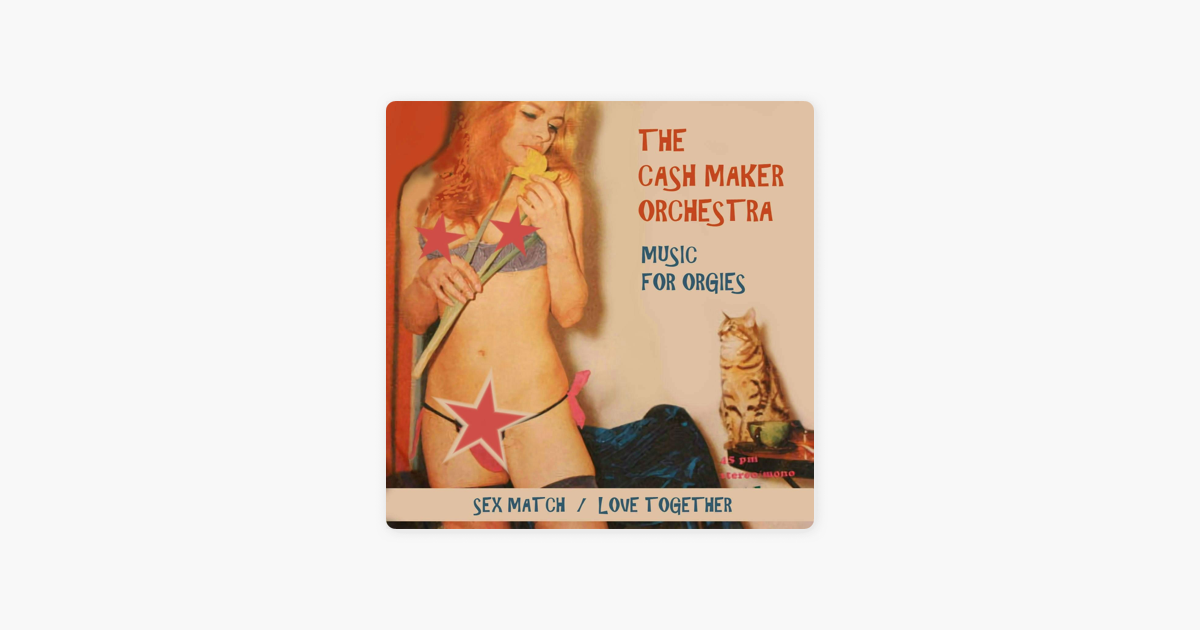 Music for orgies