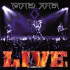 Live At Hammersmith (Live), Twisted Sister