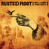 Rusted Root - Union 7