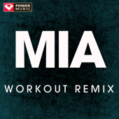 Mia (Extended Workout Remix)-Power Music Workout