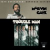 Trouble Man 40th Anniversary Expanded Edition