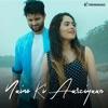 Naino Ki Aarziyaan Single