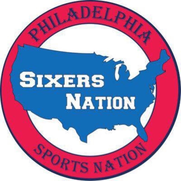 Sixers Nation Podcast