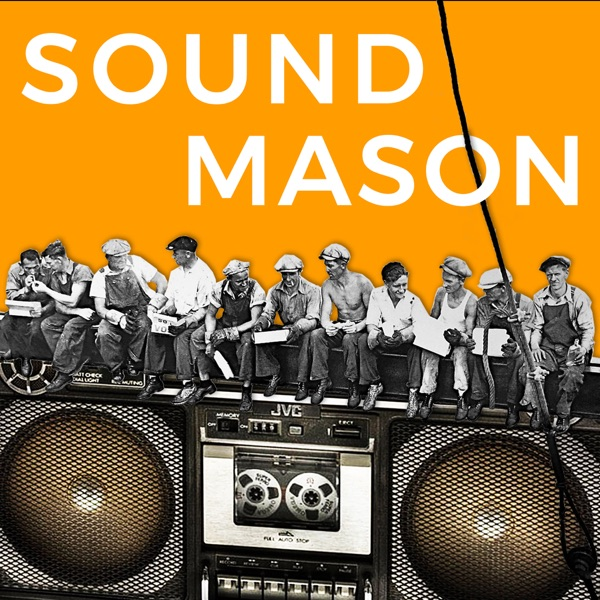 Sound Mason podcast
