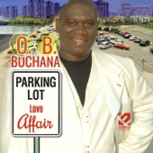 O. B. Buchana - Parking Lot Love Affair