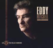 Les 50 plus belles chansons d'Eddy Mitchell - Eddy Mitchell