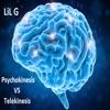 Psychokinesis VS Telekinesis