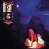 Berlin - Like Flames