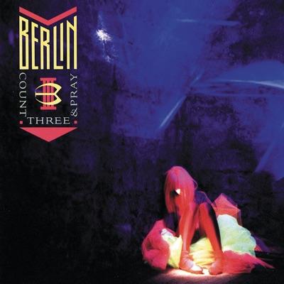 Count Three & Pray - Berlin