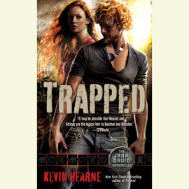 Trapped: The Iron Druid Chronicles, Book Five (Unabridged) audiobook