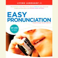 Easy Pronunciation (Unabridged)