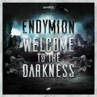 Welcome To The Darkness - ENDYMION