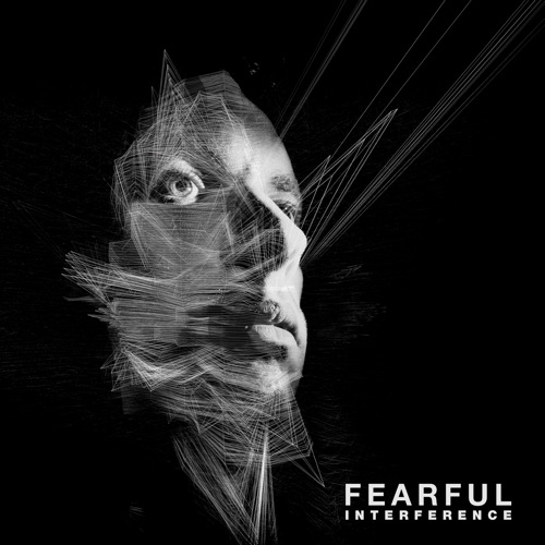 Album artwork of Fearful – Interference