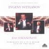 Rachmaninov: Symphony No. 2 & Isle of the Dead - Evgeny Svetlanov & The State Academic Symphony Orchestra