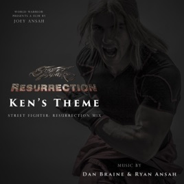 ‎Ken's Theme (Street Fighter: Resurrection Mix) - Single by Dan Braine &  Ryan Ansah on iTunes