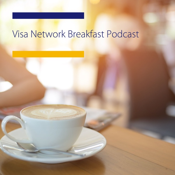 Visa Network Breakfast Podcast