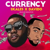 Skales/Davido - Currency
