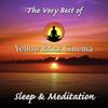The Very Best of Yellow Brick Cinema: Sleep & Meditation - Yellow Brick Cinema