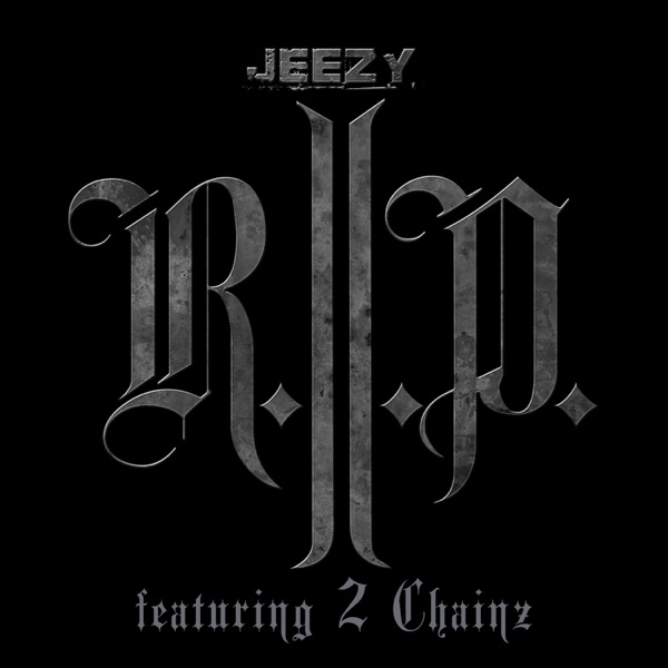 R.I.P. (Edited Version) [feat. 2 Chainz] - Single