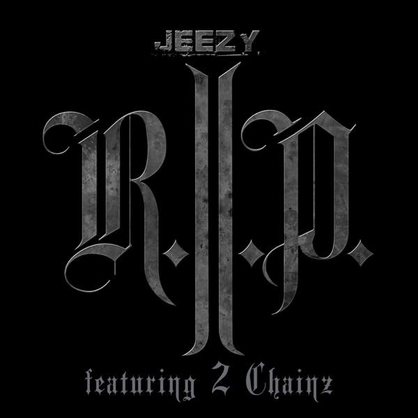 R.I.P. (Edited Version) [feat. 2 Chainz] - Single