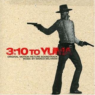 3 10 To Yuma Original Motion Picture Soundtrack
