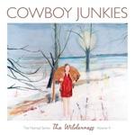 Cowboy Junkies - Angels in the Wilderness