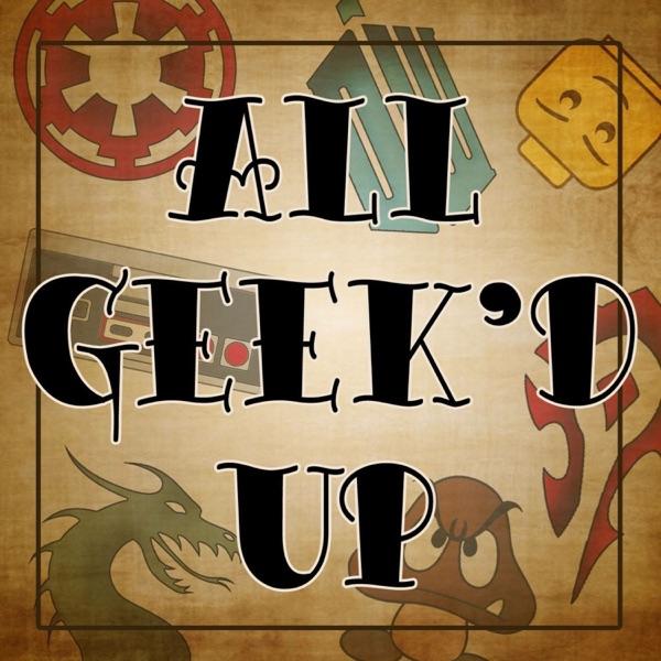 All Geek'd Up