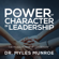 The Power of Character in Leadership - Dr. Myles Munroe