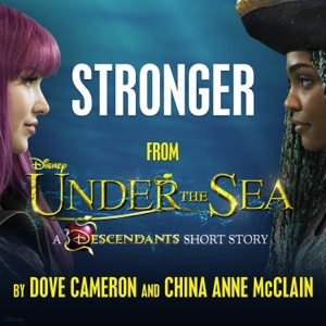 """Stronger (From """"Under the Sea: A Descendants Short Story"""") - Single"""