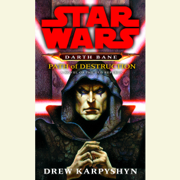 Path of Destruction: Star Wars Legends (Darth Bane): A Novel of the Old Republic (Unabridged)