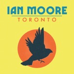 Ian Moore - You Gotta Know