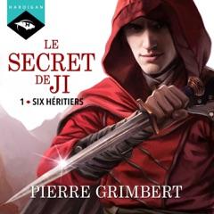 Six héritiers: Le Secret de Ji 1
