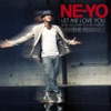 Let Me Love You (Until You Learn to Love Yourself) [Remixes], Ne-Yo