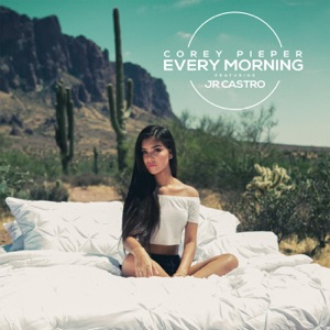 Every Morning (feat. Jr Castro) - Single Mp3 Download