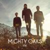Mighty Oaks - Howl (Bonus Track Version) Grafik
