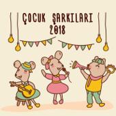 Çocuk Şarkıları 2018