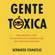 Bernardo Stamateas - Gente tóxica